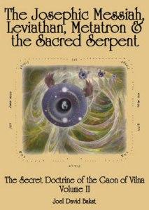 Josephic messiah-leviathan, metatron & sacred serpent