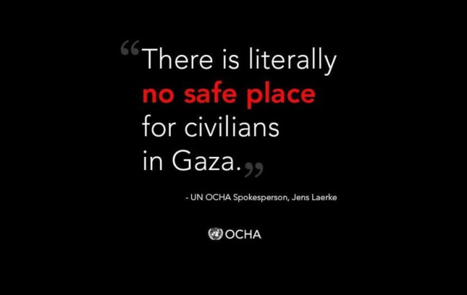 Gaza - UNOCHA: There is no safe place in Gaza