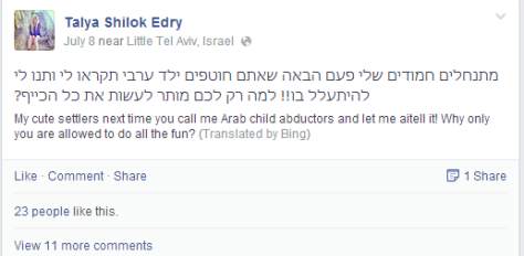 """Israeli Jew facebook post, """"Sweet settlers let me torture and kill next time with you!"""""""